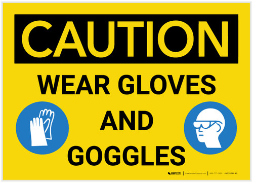 Caution: Wear Gloves And Goggles - Label