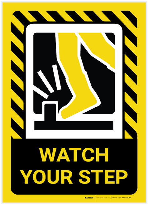 Caution: Watch Your Step Portrait with Graphic - Label