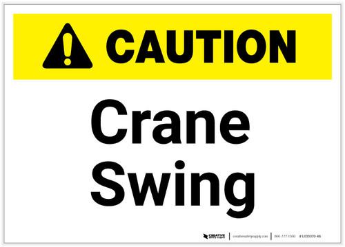 Caution: Crane Swing ANSI - Label
