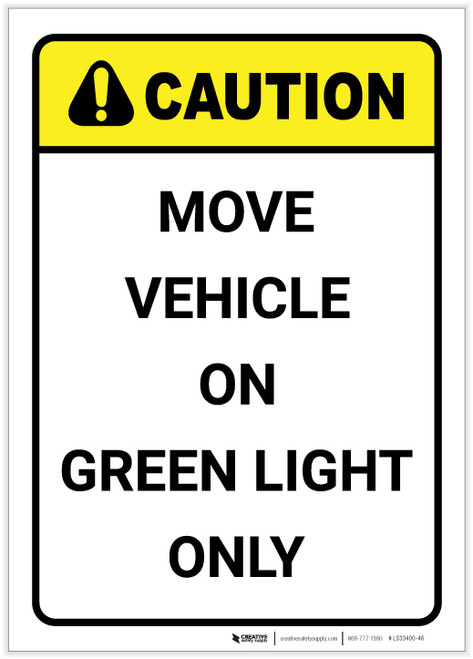 Caution: Move Vehicle On Green Light Only Vertical ANSI - Label