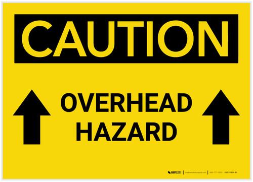 Caution: Overhead Hazard Arrows Up - Label