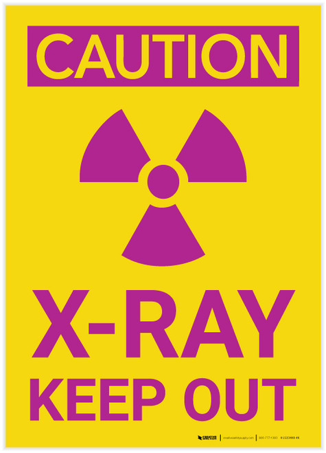 Caution: Radiation X Ray Keep Out Vertical with Graphic - Label