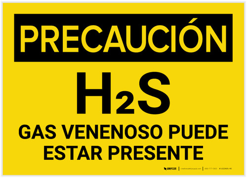 Caution: H2S Poisonous Gas May Be Present Spanish - Label