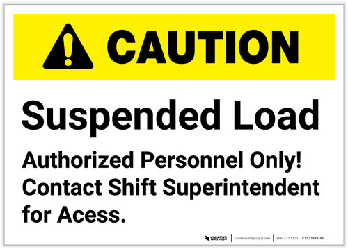 Caution: Suspended Load Authorized Personnel Only - Label