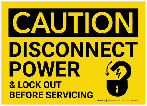Caution: Disconnect Power and Lock Out Before Servicing - Label