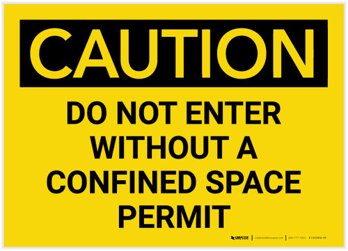 Caution: Do Not Enter Without Confined Space Permit - Label