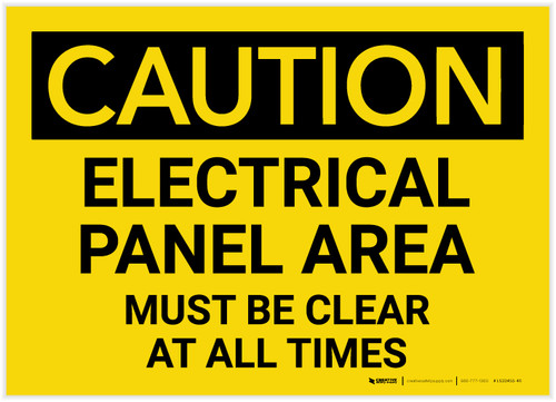 Caution: Electrical Panel Area Must be Clear at All Times - Label