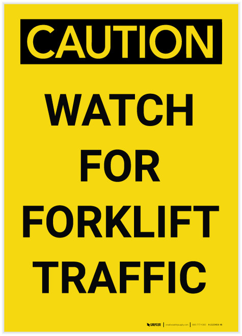 Caution: Watch for Forklift Traffic Vertical - Label