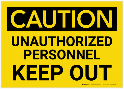 Caution: Unauthorized Personnel Keep Out - Label