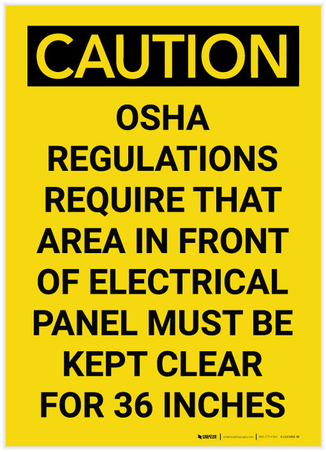 Caution: OSHA Regulations Require Area in Front of Panel Kept Clear Vertical - Label