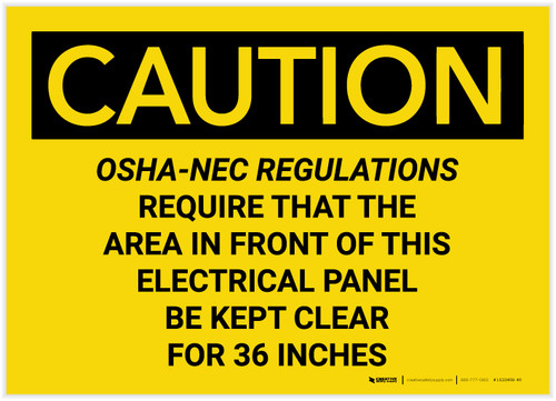 Caution: OSHA NEC Require Electrical Panel Kept Clear 36 Inches - Label