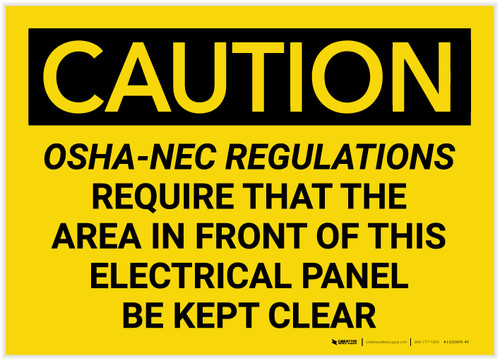 Caution: OSHA NEC Require Electrical Panel Kept Clear - Label