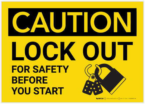 Caution: Lock Out For Safety Before You Start with Graphic - Label