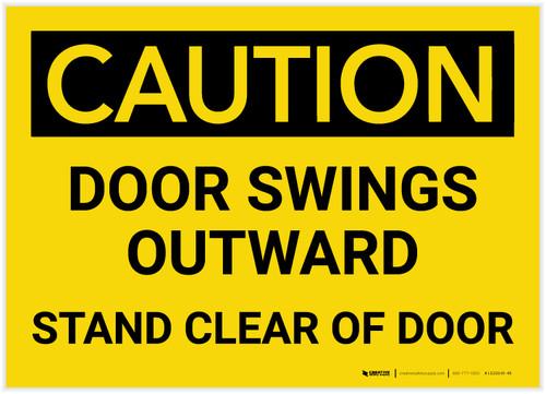 Caution: Door Swings Outward Stand Clear Of Door - Label