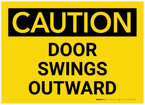Caution: Door Swings Outward - Label