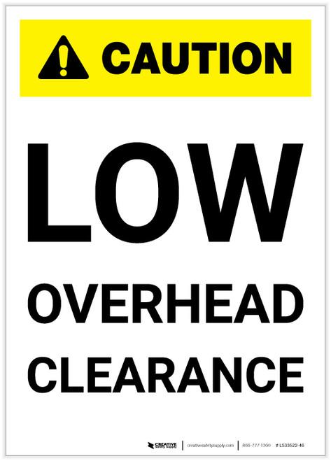 Caution: Low Overhead Clearance Portrait (White) - Label