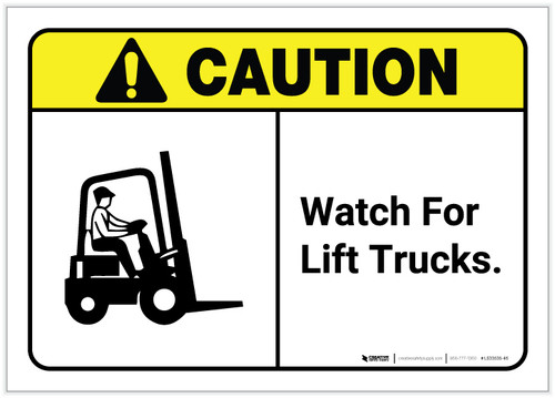 Caution: Watch For Lift Trucks with Graphic ANSI - Label