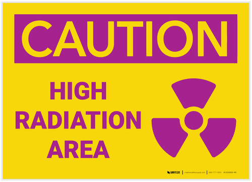 Caution: High Radiation Area - Label