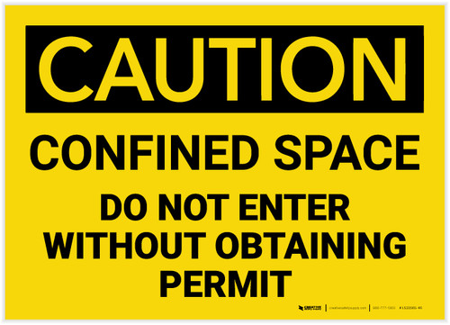 Caution: Confined Space Do Not Enter Without Obtaining Permit - Label