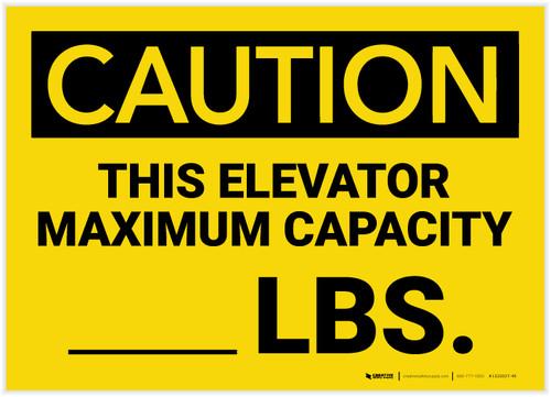 Caution: This Elevator maximum Capacity Lbs - Label