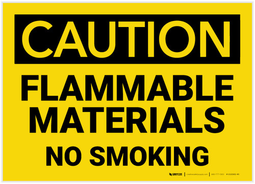 Caution: Flammable Materials No Smoking - Label