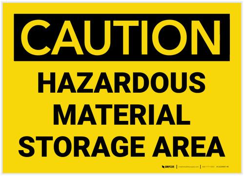 Caution: Hazardous Material Storage Area - Label