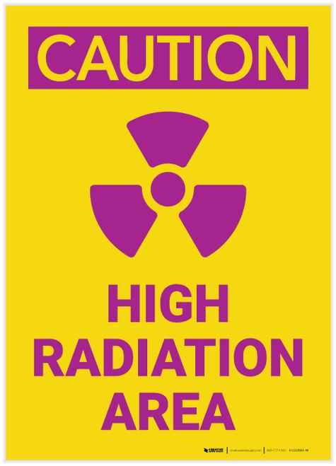 Caution: High Radiation Area Portrait - Label