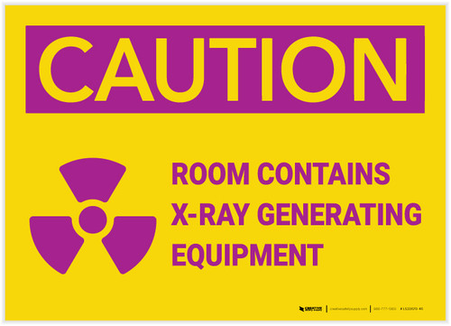 Caution: Room Contains X Ray Generating Equipment - Label