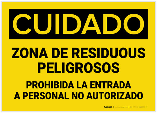 Caution: Hazardous Waste Area Keep Out Spanish - Label