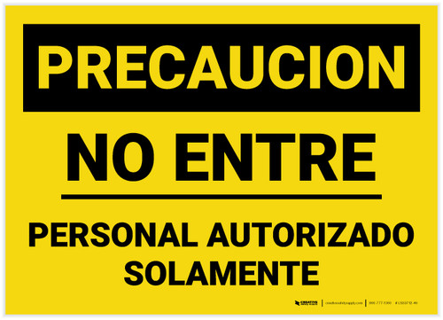 Caution: Authorized Personnel Do Not Enter Spanish Landscape - Label