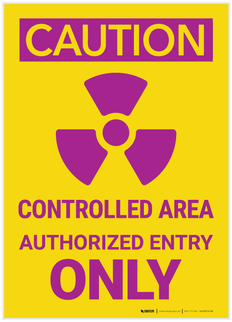 Caution: Controlled Area Authorized Entry with Icon Portrait - Label