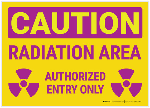 Caution: Radiation Area Authorized Entry with Icons Landscape - Label