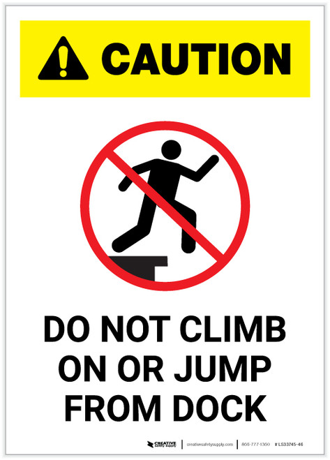 Caution: Do Not Climb On Or Jump From Dock White Portrait - Label