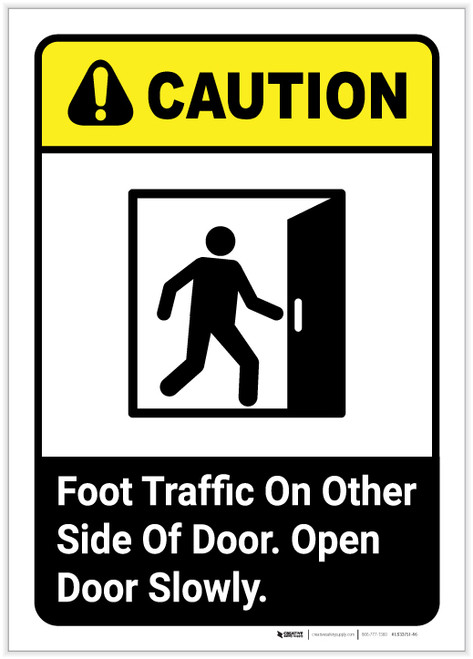 Caution: Foot Traffic On Other Side of Door with Graphic ANSI Portrait - Label