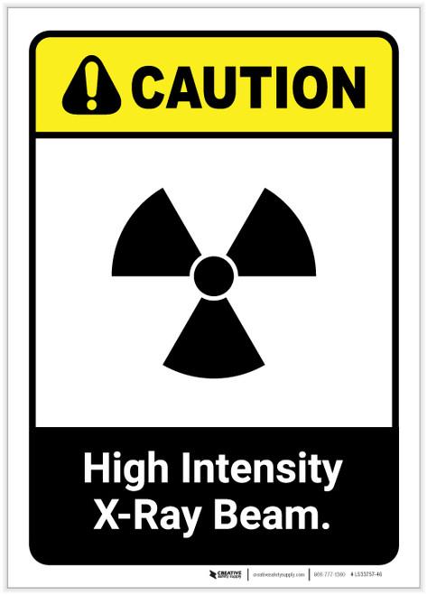 Caution: High Intensity X Ray Beam ANSI Portrait - Label