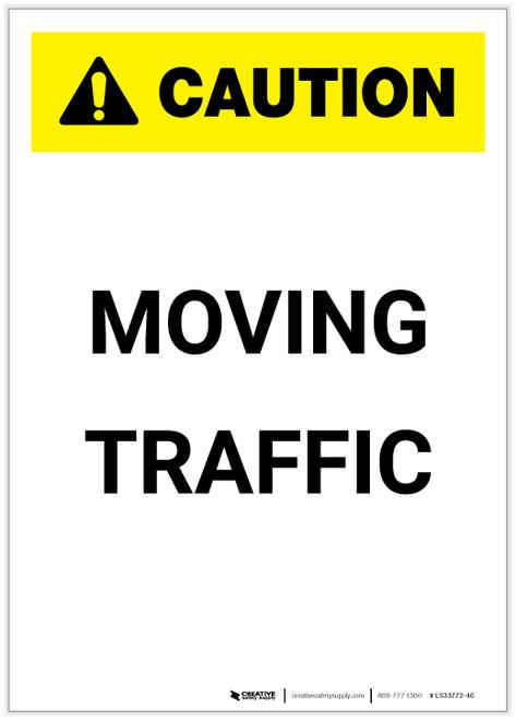 Caution: Moving Traffic Portrait - Label