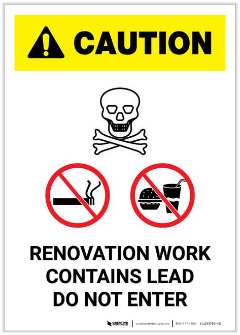 Caution: Renovation Work Contains Lead Do Not Enter with Graphic Portrait - Label