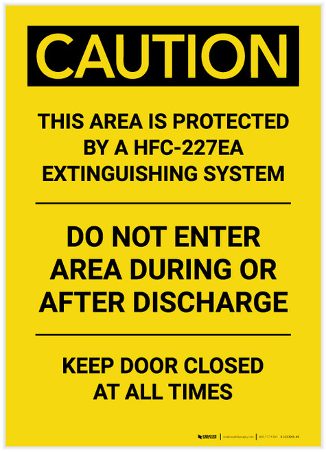 Caution: Area Protected by a HFC-227ea Extinguisher System Portrait - Label