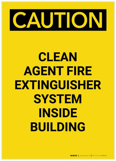 Caution: Clean Agent Fire Extinguisher System Inside Building Portrait - Label