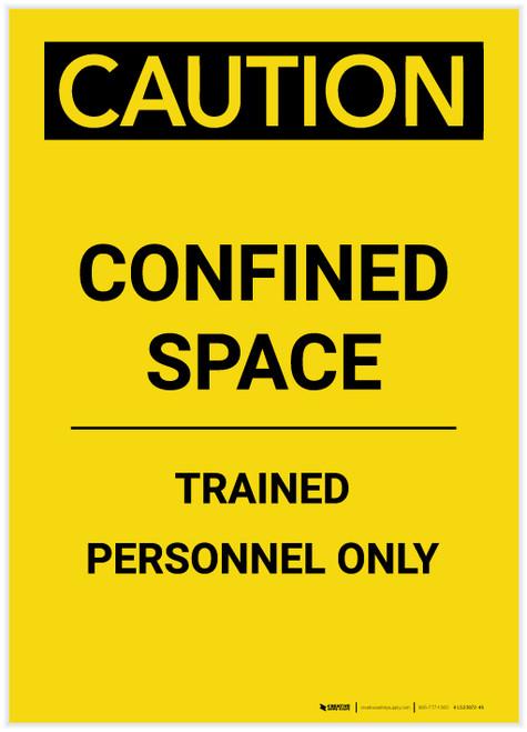 Caution: Confined Space Trained Personnel Only Portrait - Label