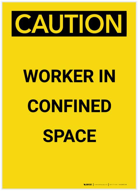 Caution: Confined Space Worker Portrait - Label