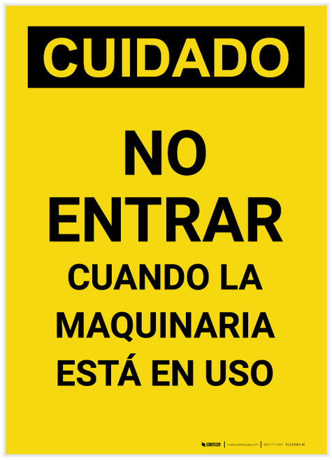 Caution: Do Not Enter When Machinery is in Use Spanish Portrait - Label
