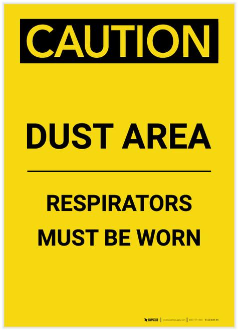 Caution: Dust Area Respirators Must be Worn Portrait - Label