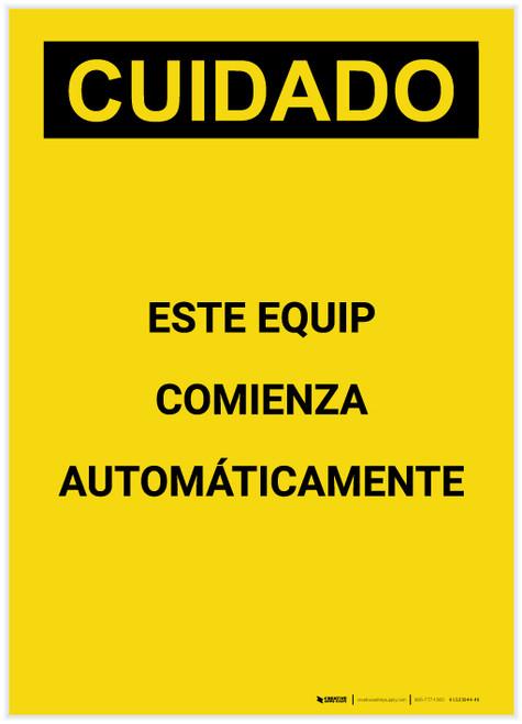 Caution: Equipment Starts Automatically Spanish Portrait - Label