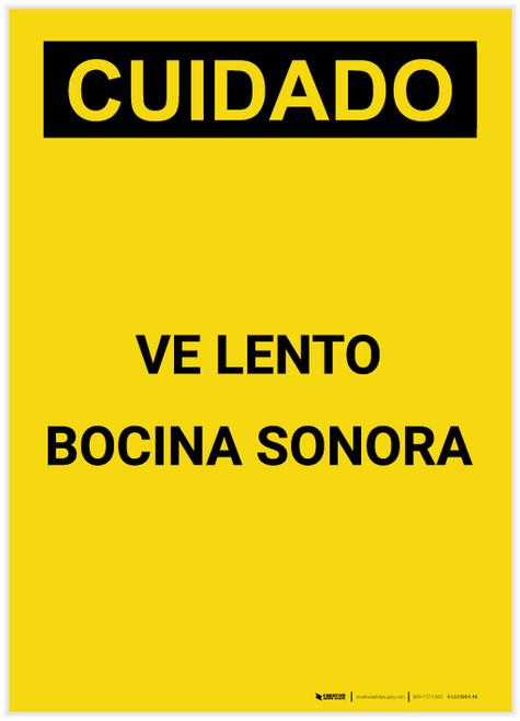 Caution: Go Slow Sound Horn Spanish Portrait - Label