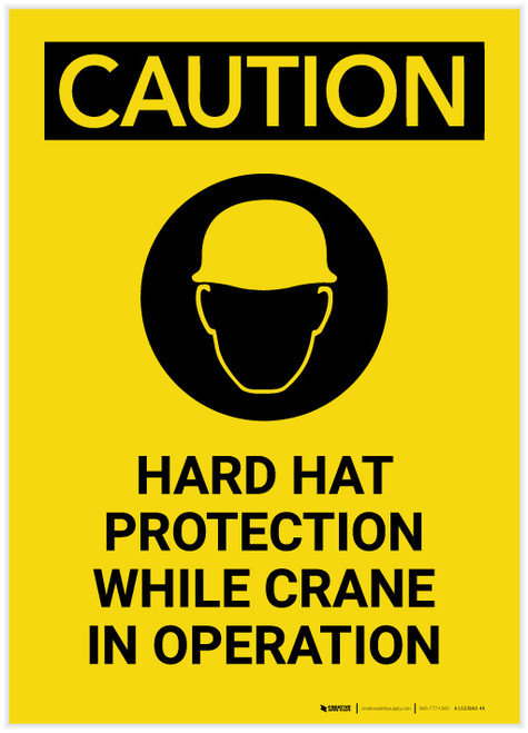Caution: Hard Hat Required While Crane In Operation with Graphic Portrait - Label