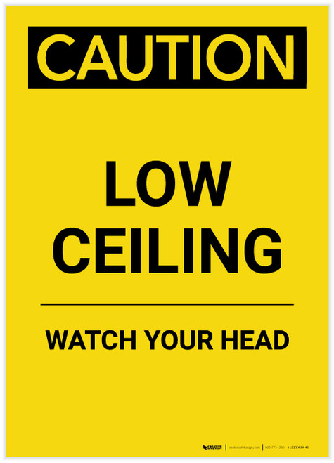 Caution: Low Ceiling Watch Your Head Yellow Portrait - Label