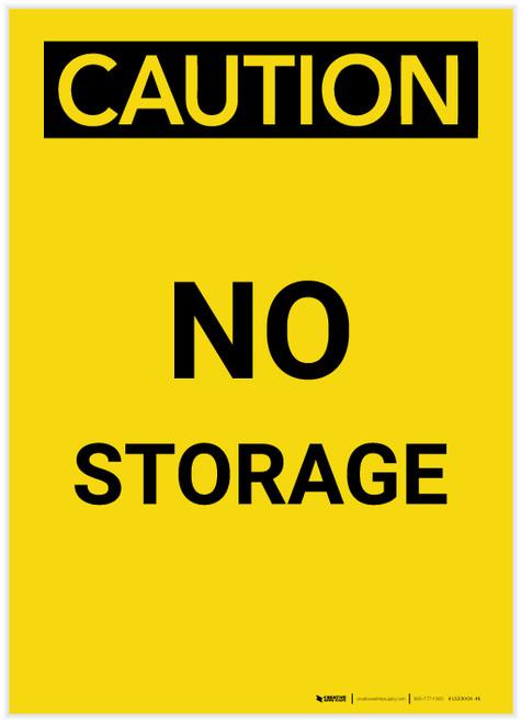 Caution: No Storage Portrait - Label