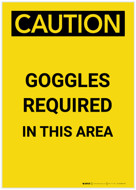 Caution: PPE Goggles Required in This Area Portrait - Label