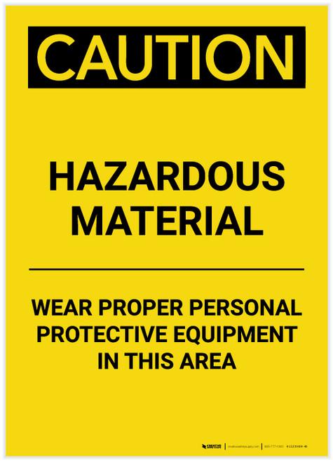 Caution: PPE Hazardous Material Wear PPE in This Area Portrait - Label